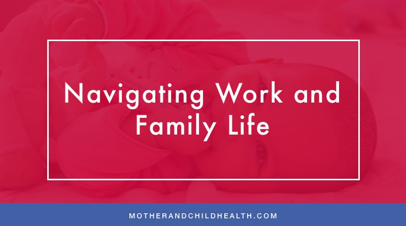 Navigating Work and Family Life
