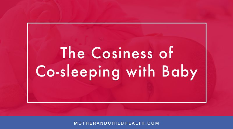 The Cosiness of Co-sleeping with Baby