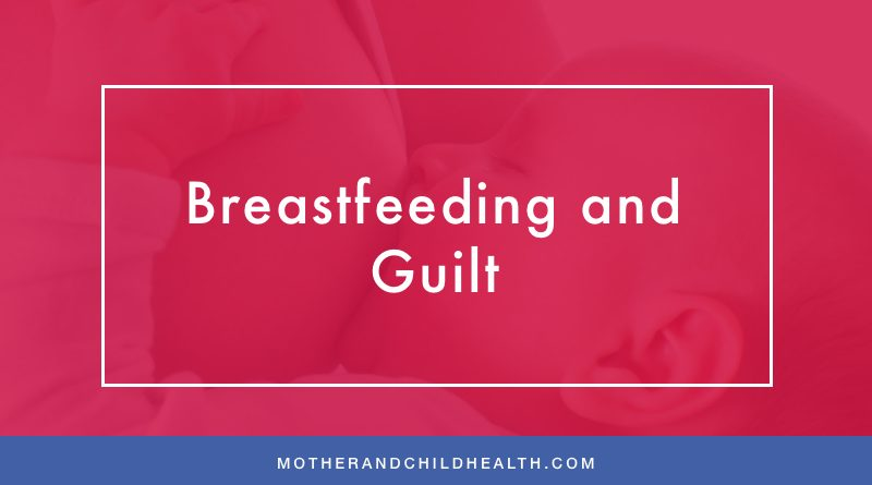 Breastfeeding and Guilt