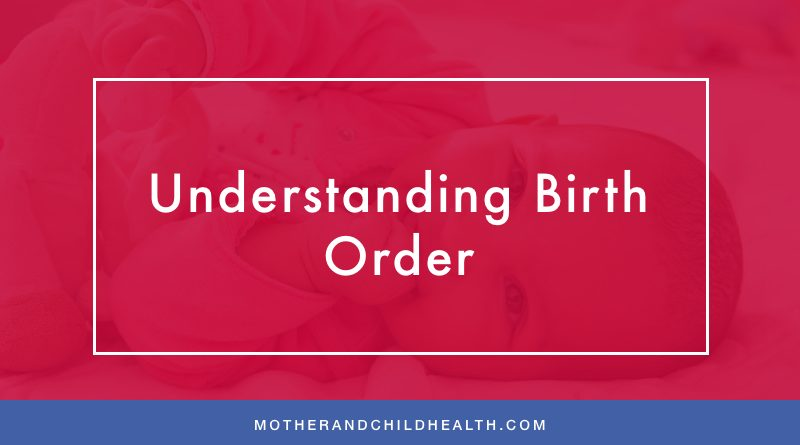 Understanding Birth Order