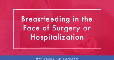Breastfeeding in the Face of Surgery or Hospitalization