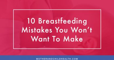 10 Breastfeeding Mistakes You Won't Want To Make