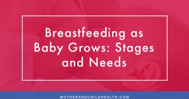 Breastfeeding as Baby Grows: Stages and Needs
