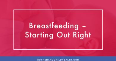 Breastfeeding – Starting Out Right