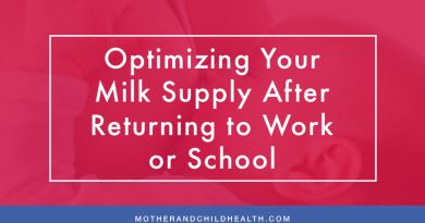 Optimizing Your Milk Supply After Returning to Work or School