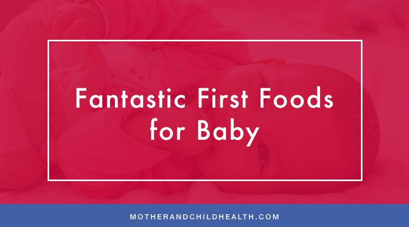 Fantastic First Foods for Baby