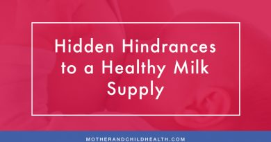 Hidden Hindrances to a Healthy Milk Supply