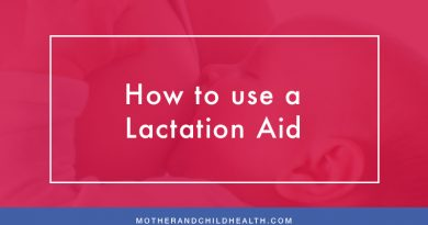How to use a Lactation Aid