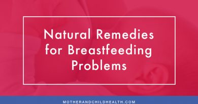 Natural Remedies for Breastfeeding Problems