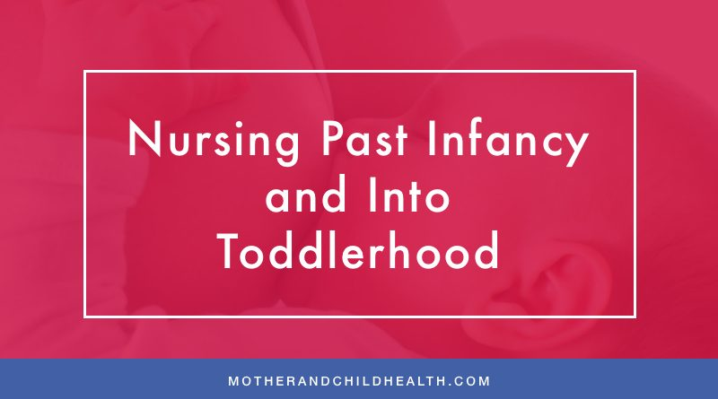 Nursing Past Infancy and Into Toddlerhood