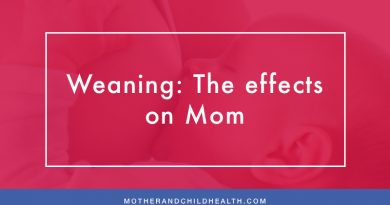 Weaning: The effects on Mom